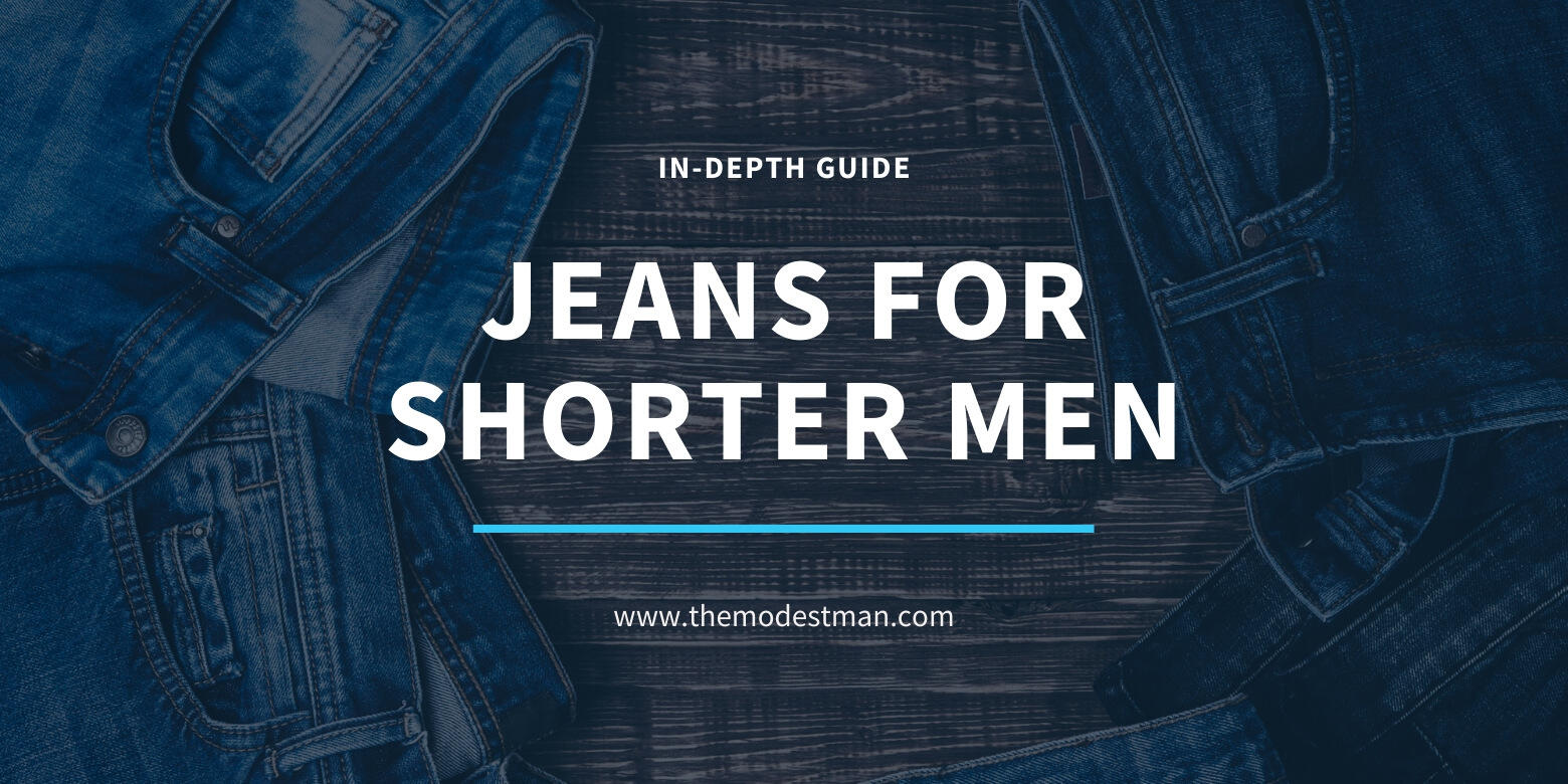 Jeans for Short Men
